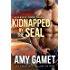 Kidnapped by the SEAL (HERO Force Book 7)