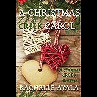 A Christmas Creek Carol (A Christmas Creek Romance Book 3) (English Edition)