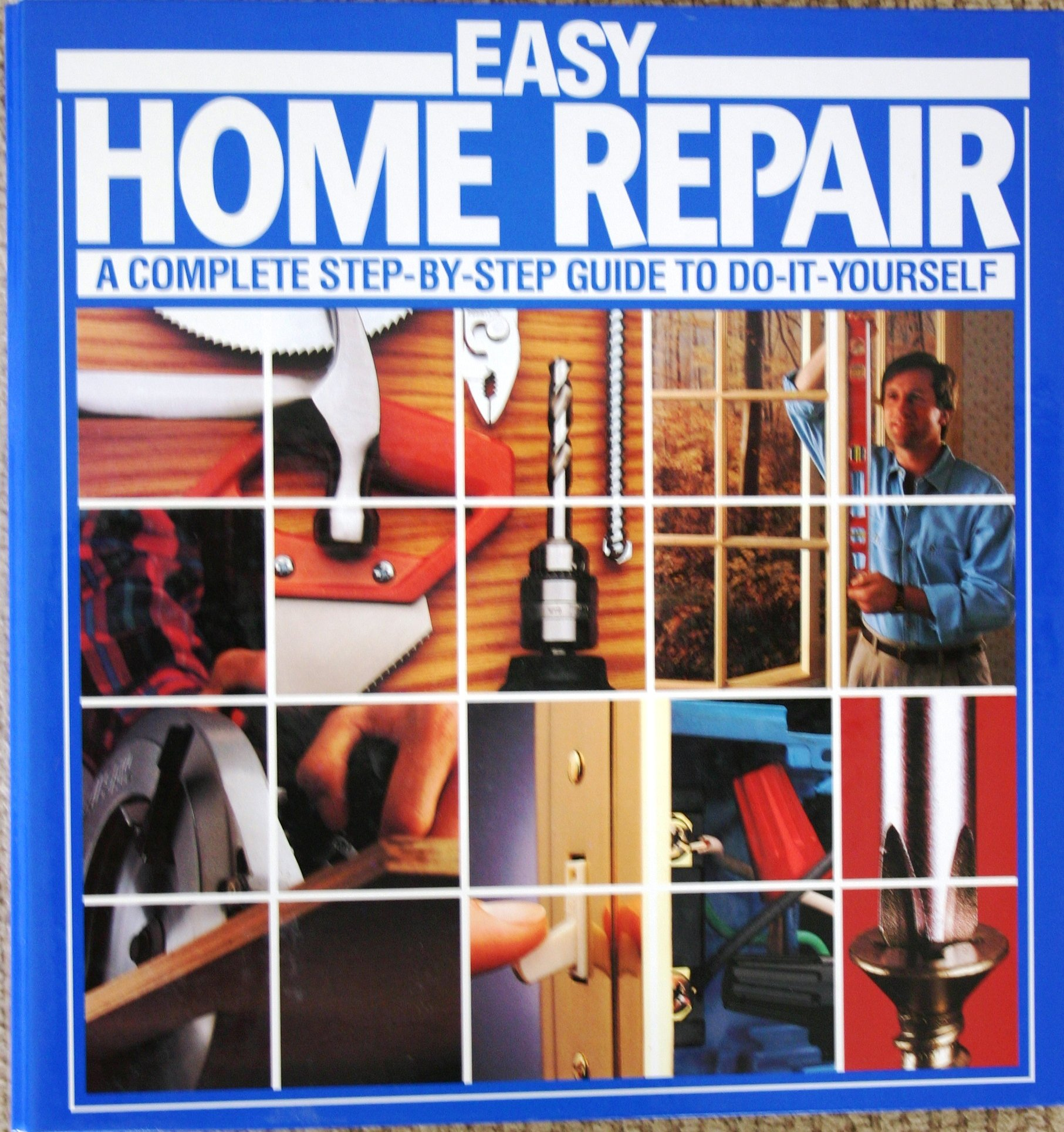 Easy home repair a complete step by step guide to do it yourself easy home repair a complete step by step guide to do it yourself bob anderson amazon books solutioingenieria