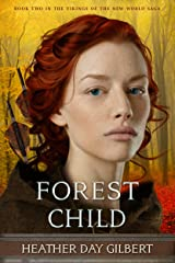 Forest Child (Vikings of the New World Saga Book 2) Kindle Edition
