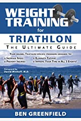Weight Training for Triathlon: The Ultimate Guide Kindle Edition