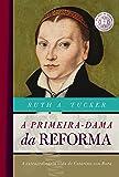 A Primeira Dama da Reforma