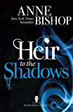 Heir to the Shadows: The Black Jewels Trilogy Book 2