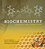 Biochemistry + Modified Masteringchemistry With Pearson Etext: Concepts and Connections