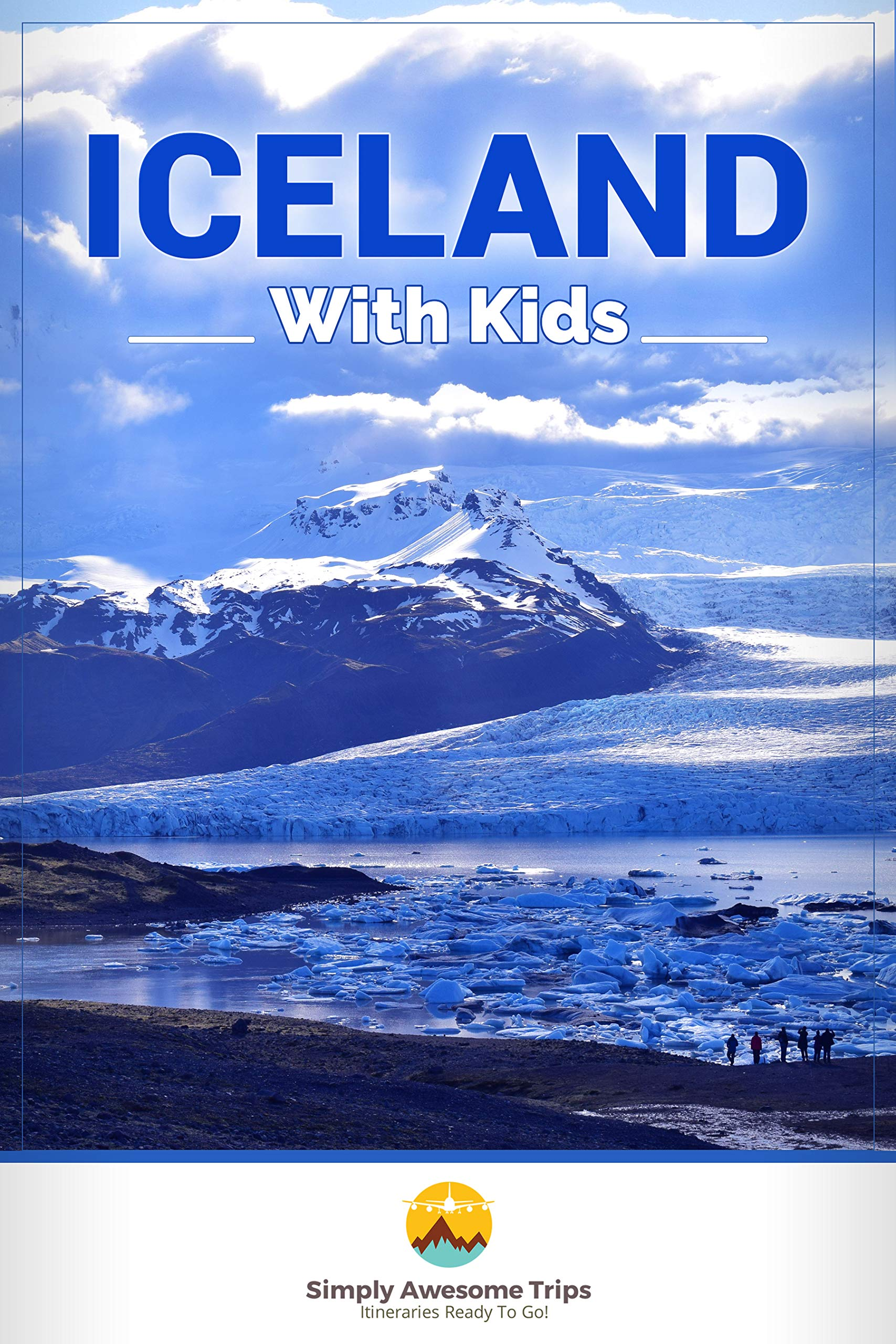 Iceland With Kids  English Edition