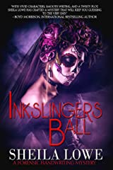 Inkslingers Ball (Forensic Handwriting Mystery Book 5) Kindle Edition