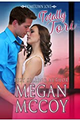 Totally Tori (Hometown Love Book 3) Kindle Edition