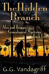 The Hidden Branch - New Edition (Alex & Briggie Mysteries Book 5)