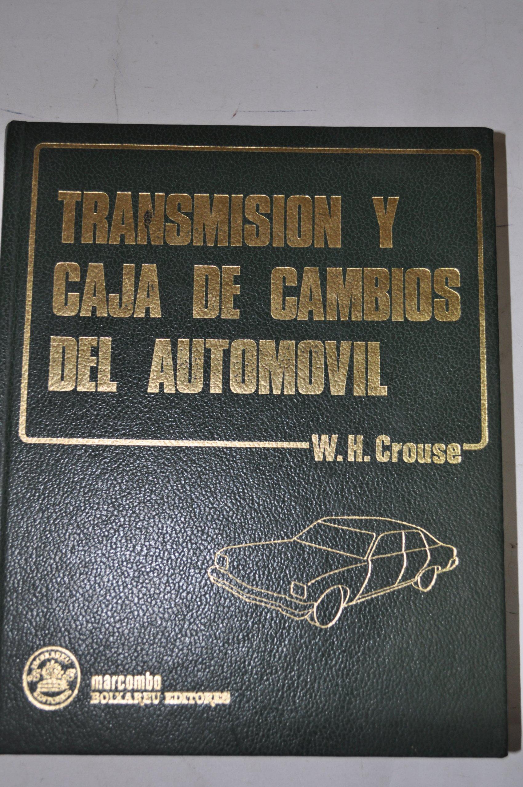 Transmisión y caja de cambios del automóvil (Spanish) Paperback – June 1, 1978