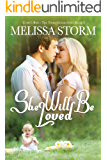 She Will Be Loved (Cupid's Bow: The Third Generation Book 3)