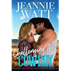 Challenging the Cowboy (The Men of Marvell Ranch Book 3)