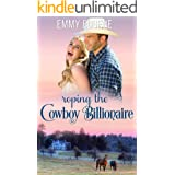 Roping the Cowboy Billionaire: A Chappell Brothers Novel (Bluegrass Ranch Book 2)
