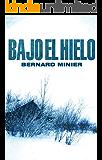Bajo el hielo (Bestseller Criminal)