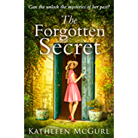 The Forgotten Secret: A heartbreaking and gripping historical novel for fans of Kate Morton