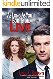 As Long As You Both Shall Live: A Christian Contemporary Romance  with Suspense (Dangerous Series Book 2)