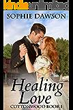 Healing Love: Christian Historical Western Romance (Cottonwood Book 1)