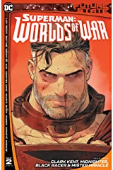 Future State (2021-) #2: Superman: Worlds of War Kindle Edition