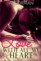 Love, With All My Heart Kindle Edition