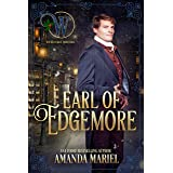 Earl of Edgemore (Wicked Earls' Club Book 18)