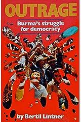 Outrage: Burma's Struggle for Democracy Kindle Edition