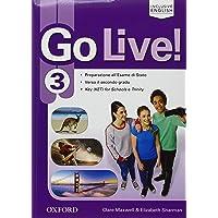 Go live. Student's book-Workbook-Extra-Trainer. Per la Scuola media. Con CD Audio. Con espansione online: Go Live! 3: Standard. Con Student's Book, ... Exam Trainer e Audio Cd [Lingua inglese]
