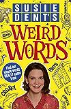 Susie Dent's Weird Words (English Edition)