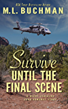 Survive Until the Final Scene: a military romantic suspense story (The Night Stalkers CSAR Book 8)