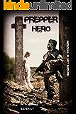 Prepper Hero: Survival is not Enough