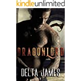 Dragonlord: A Dark Shifter Romance (Alpha Lords Book 5)