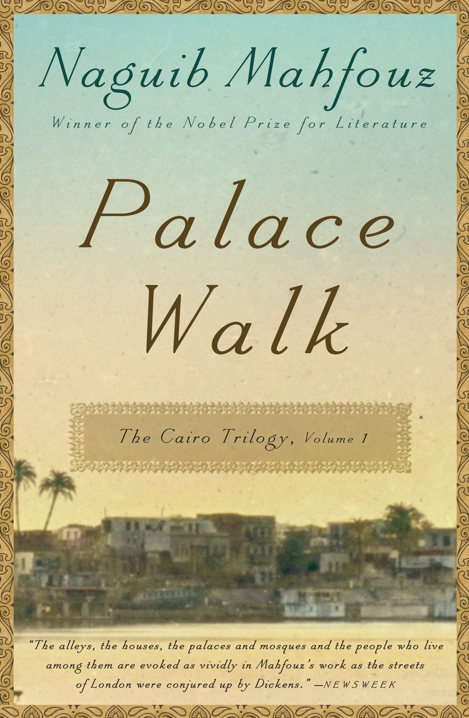 Amazon Palace Walk The Cairo Trilogy Volume 1 9780307947109 Naguib Mahfouz Books