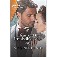 Lilian and the Irresistible Duke (Secrets of a Victorian Household Book 4) (English Edition)