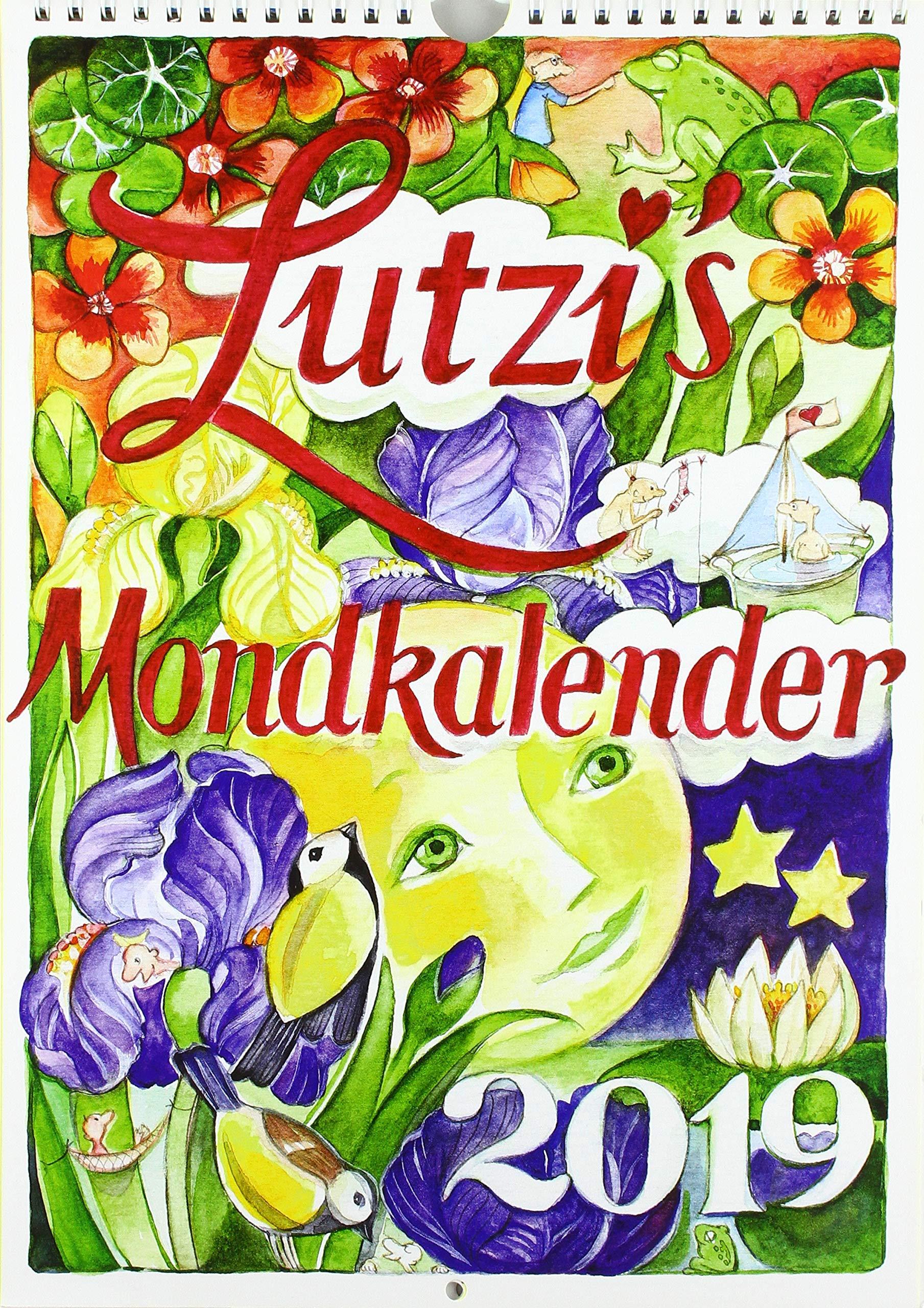 Lutzis Mondkalender kurz 2019 Kalender – 1. September 2018 Andrea Lutzenberger Lutzi Verlag Allgaeu 394296631X Astrologie