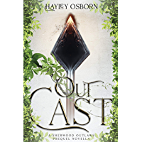 Outcast: A Sherwood Outlaws Prequel Novella