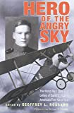 Hero of the Angry Sky: The World War I Diary and Letters of David S.Ingalls, America's First Naval Ace (War and Society in North America)