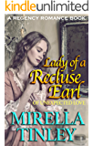 Lady of a Recluse Earl (Of Unexpected Love) (A Regency Romance Book)
