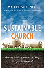 Sustainable Church: Growing Ministry Around the Sheep, Not Just the Shepherds Paperback