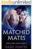 Matched Mates (Book 3 of Sanctuary Coven): A Serial MMF Shifter Romance