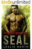 Hunting with the SEAL (Saving the SEALs Series Book 4)