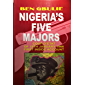 Nigeria's Five Majors: Coup d'etat of 15th January 1966, first inside account