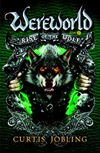 Rise of the Wolf (Wereworld Book 1)
