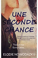 Une Seconde Chance (Nick & Em t. 2) (French Edition)
