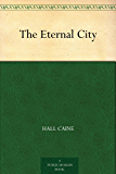 The Eternal City (English Edition)