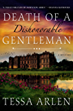 Death of a Dishonorable Gentleman: A Mystery (Lady Montfort Mystery Series)