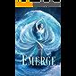 Emerge: A Reverse Harem Paranormal Romance (English Edition)