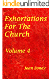 Exhortations For The Church: Volume 4