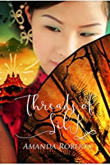 Threads of Silk Kindle Edition