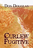 Curlew Fugitive
