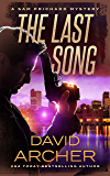 The Last Song - A Sam Prichard Mystery (Sam Prichard, Mystery, Thriller, Suspense, Private Investigator Book 9)