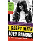 I Slept with Joey Ramone: A Punk Rock Family Memoir
