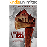 A Nightmare in Villisca: Investigating the Haunted Axe Murder House